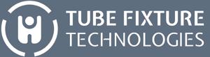Tube Fixture Technologies